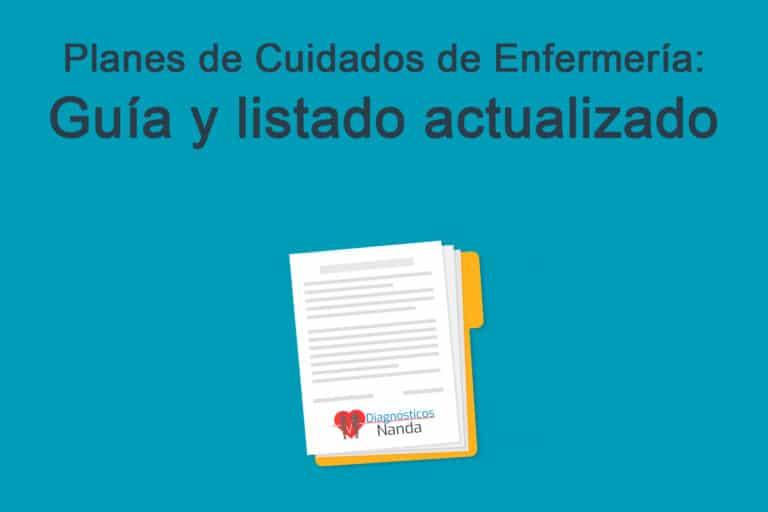 Planes de Cuidados de Enfermería: Guía y listado actualizado