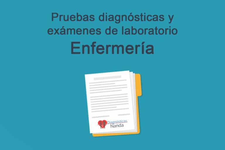 Pruebas diagnósticas y exámenes de laboratorio de enfermería