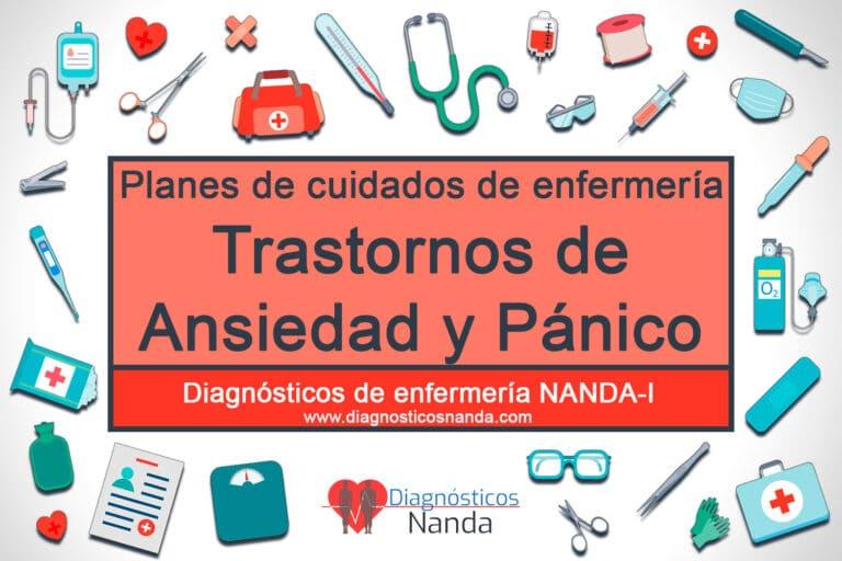 Planes de cuidados de enfermería - Ansiedad y Pánico